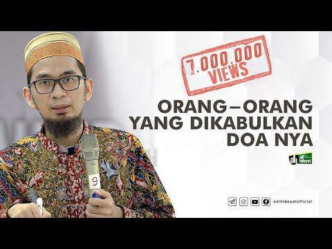 [HD] Orang-Orang yang Dikabulkan Do'anya - Ustadz Adi Hidayat