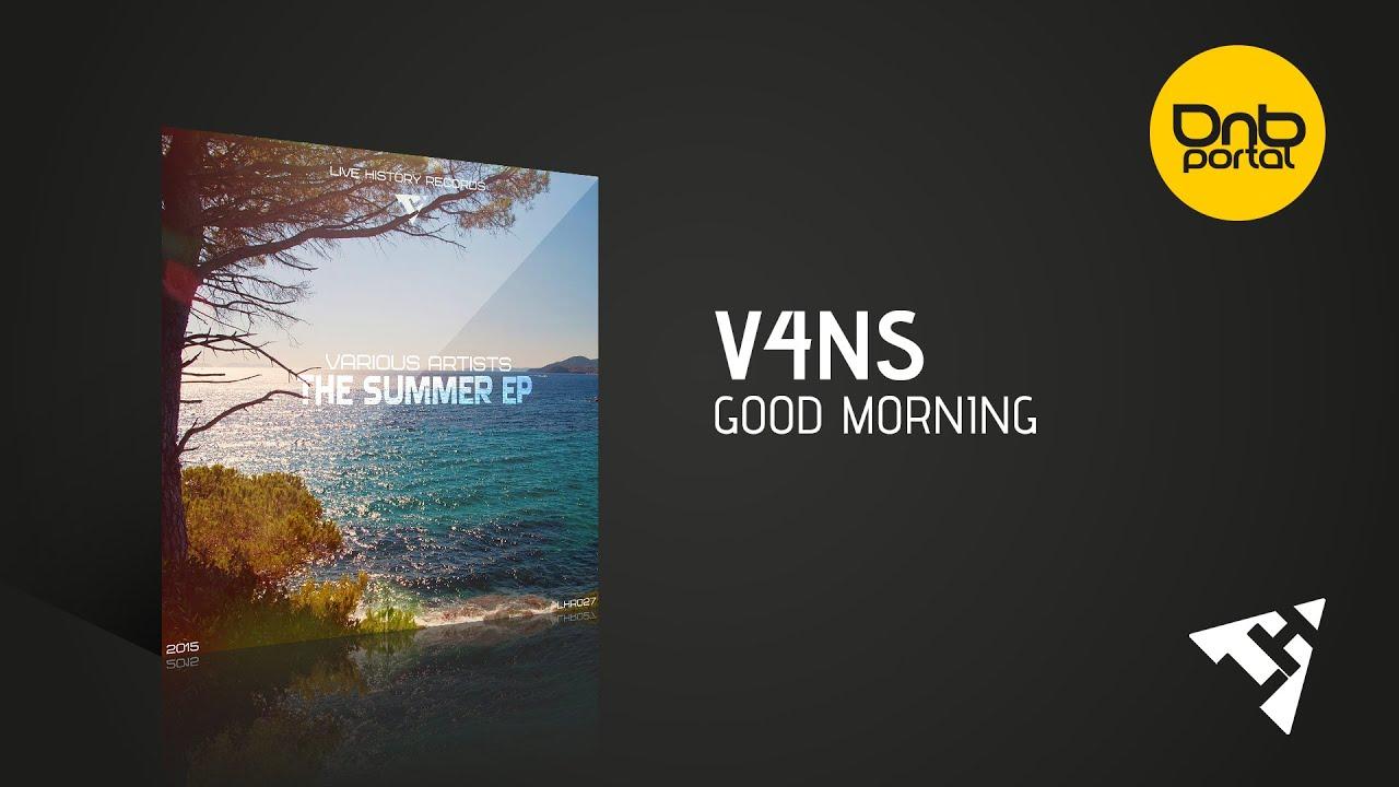 V4ns Good Morning Live History Records Youtube
