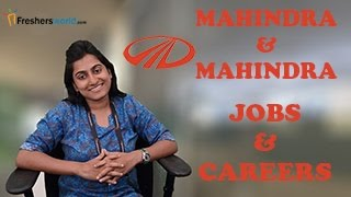 MAHINDRA & MAHINDRA – Recruitment Notifications, Automobile Manufacturing Jobs,Career, Oppurtunities