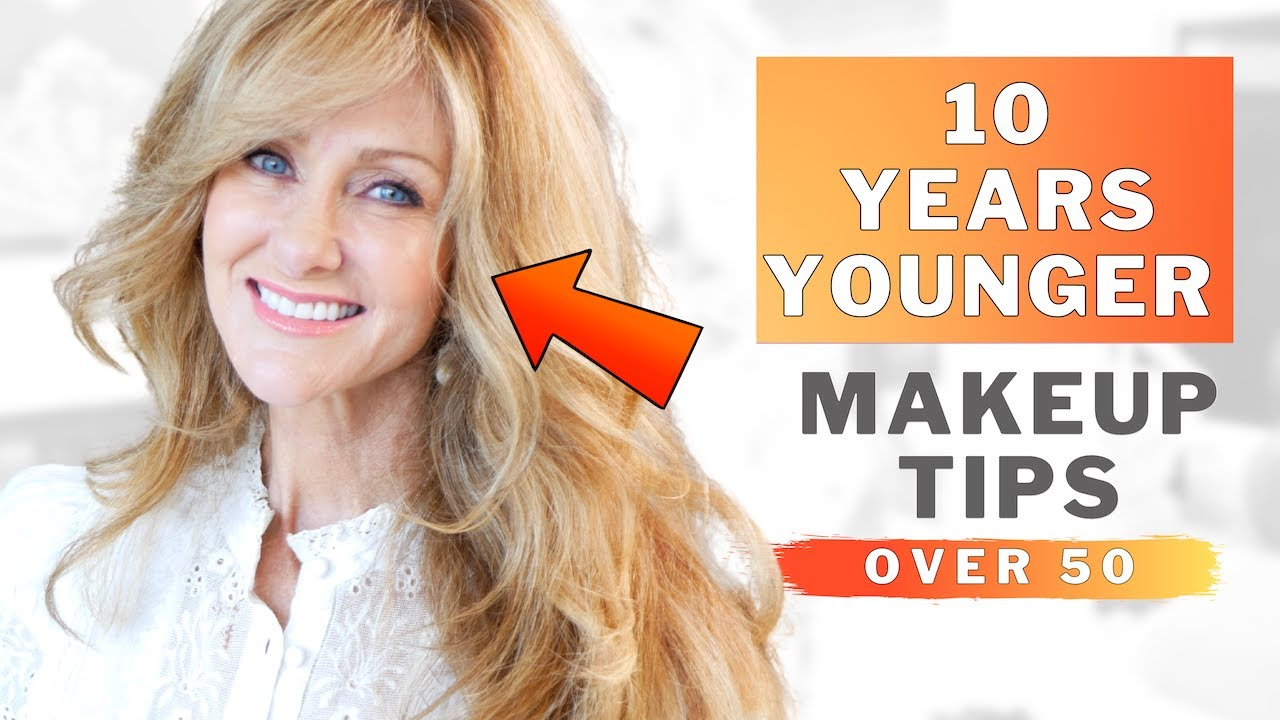 Makeup Tips To Look 10 Years Younger In 10 Minutes For Mature Women