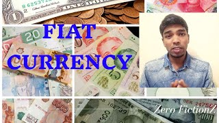Fiat Currency | 2000 Year old Fiat Currency System? | Good or Bad for Economy | Zero FictionZ