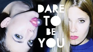 """Dare to be YOU"" Kat Von D"