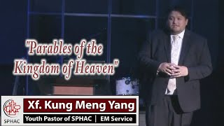 "05-26-2019 - English Service ""Parables of the Kingdom of Heaven"" // Pastor Kung Meng Yang"