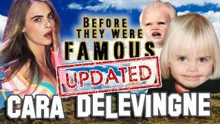 CARA DELEVINGNE - Before They Were Famous - UPDATED