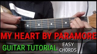 My Heart (PARAMORE) Guitar Tutorial - Easy Chords