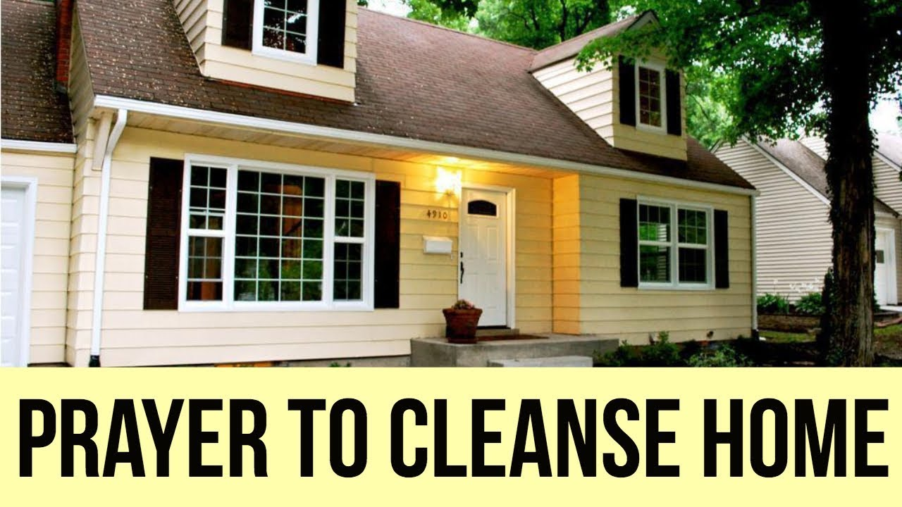 PRAYER TO CLEANSE MY HOME OF EVIL SPIRITS (for Cleansing the House ...