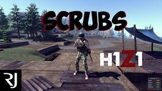 H1Z1 - Scrubs