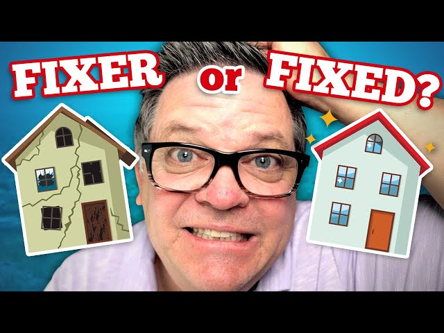 Is it Better to Buy a Fixer Upper or Move in Ready Home
