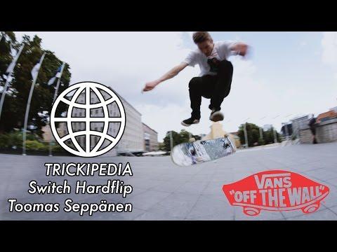 Trickipedia: Toomas Seppänen- Switch Hardflip