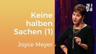 Mach keine halben Sachen (1) – Joyce Meyer – Seelischen Schmerz heilen