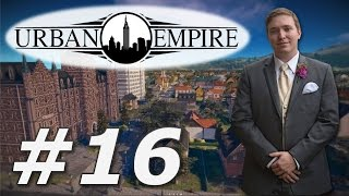 Urban Empire | Pravsburg - Part 16