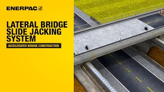 Lateral Bridge Slide Jacking System - Accelerated Bridge Construction | Enerpac
