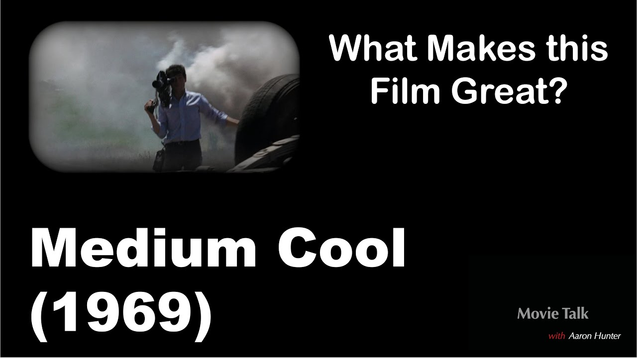 Download What Makes This Film Great | Medium Cool (1969)