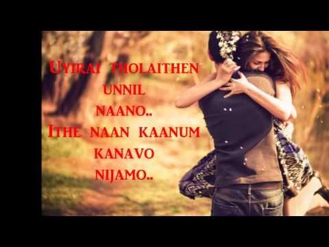 uyirai tholaithen song lyrics