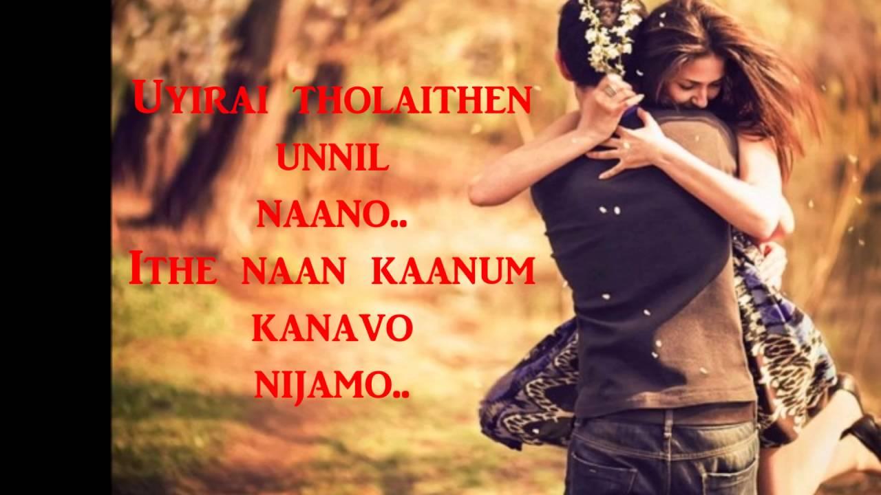 uyirai tholaithen unnil naano song