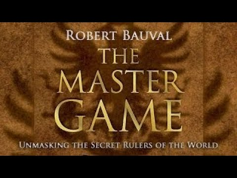 The Master Game: Unmasking the Secret Rulers of the World [FULL VIDEO]