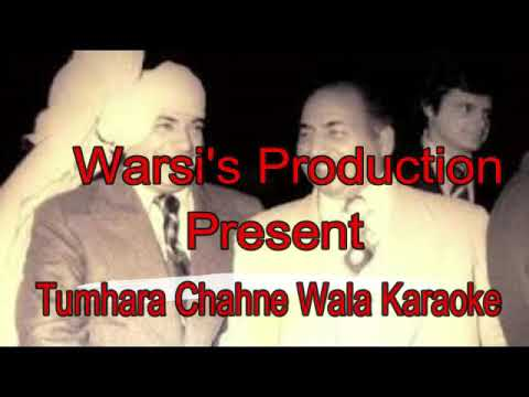 Tumhara Chahne Wala Karaoke By Warsi's Production