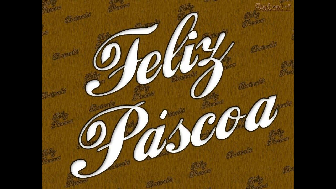 Frases De Páscoa: Frases De Moral#5# Feliz Pascoa
