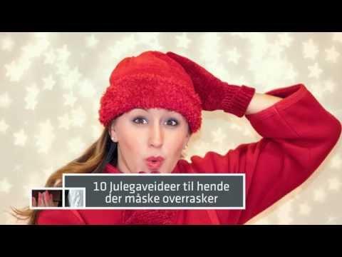 10 gode julegaveideer til hende