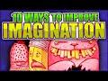 10 Ways to Improve Imagination