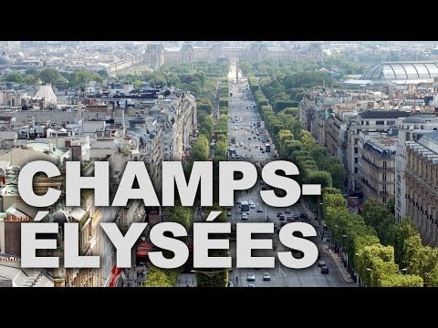 Champs-Élysées, the Most Beautiful Avenue in the World