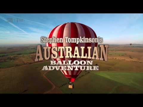 Stephen Tompkinson's Australian Balloon Adventure - Episode 1