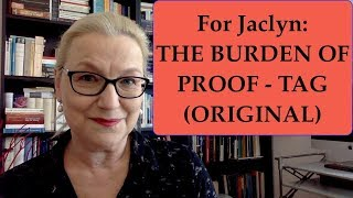 For Jaclyn: The Burden of Proof – Tag (Original)