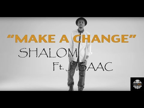 Shalom Muzic - Make A Change (Official Music Video)