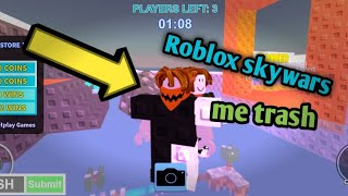 Roblox Skywars me 1000% TRASH