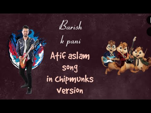 barish-k-pani-chimpunks-version-(atif-aslam)-song
