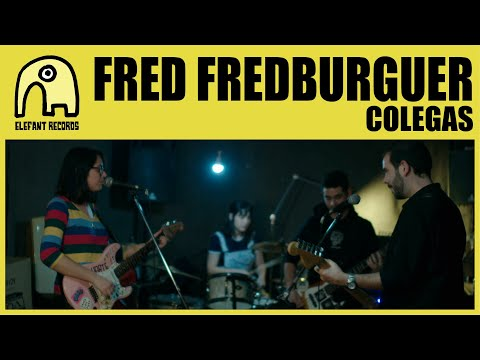 FRED FREDBURGUER - Colegas [Official]