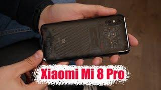 Обзор Xiaomi Mi 8 Pro / Как сделать еще лучше?