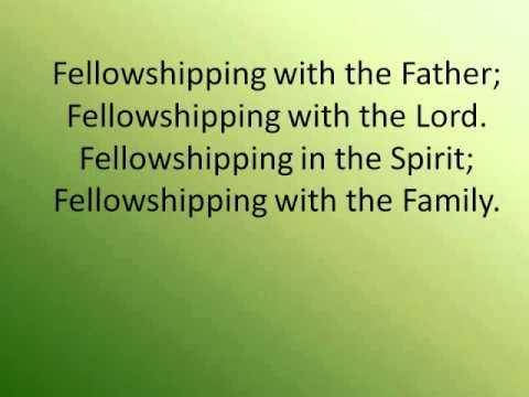 Sweet Fellowship  Acapella Lyrics