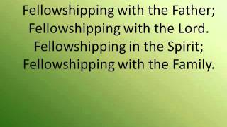 Sweet Fellowship - Acapella (Lyrics)