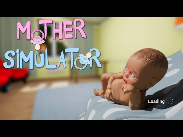 Let's Play: Mother Simulator