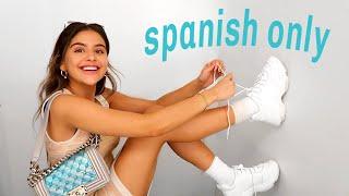 SPEAKING ONLY SPANISH FOR 24 HOURS hablando solo espanol por 24 horas