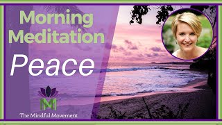 morning mindfulness meditation slow down and find a peaceful start to your day