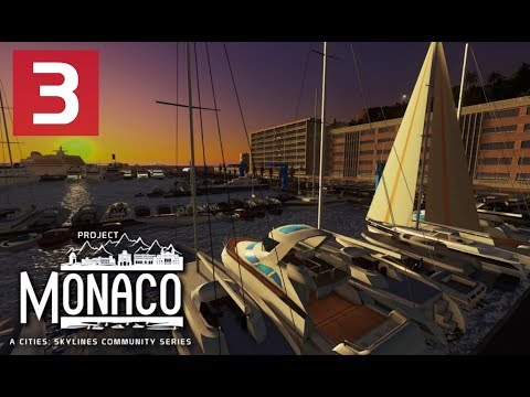 Cities: Skylines: Project: Monaco - EP 3 - Custom Harbour Buildings