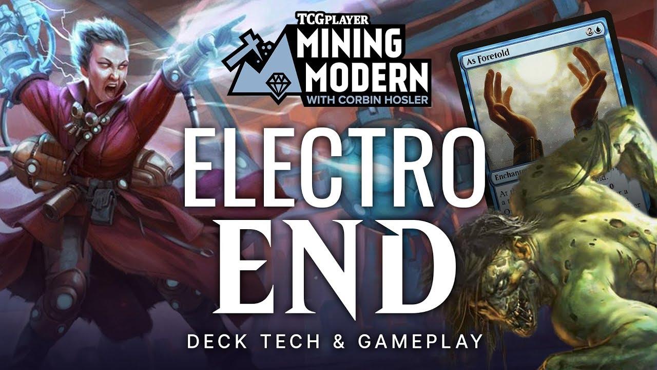 Mining Modern - Electro End by Corbin Hosler - Magic the
