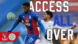 Guaita Penalty Save & Zaha Volley!  | Access All Over