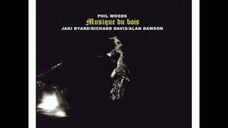 Phil Woods / The Summer Knows
