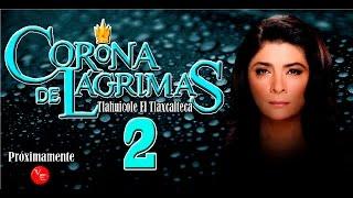 Telenovela Corona De Lagrimas  2017 Temporada 2
