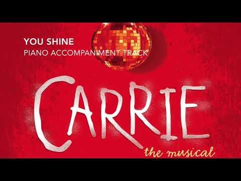 You Shine - Carrie - Piano Accompaniment/Rehearsal Track
