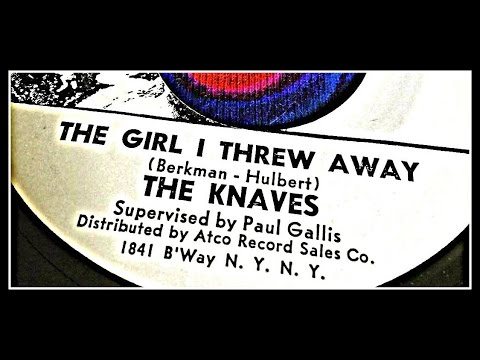 THE KNAVES - THE GIRL I THREW AWAY