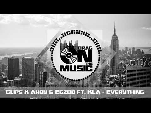 【Trap】Clips X Ahoy & Egzod ft. KLA - Everything