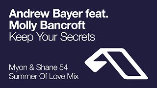 Andrew Bayer feat. Molly Bancroft - Keep Your Secrets (Myon & Shane 54 Summer Of Love Mix) thumbnail