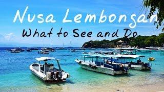Nusa Lembongan Island: Things To Do In Nusa Lembongan