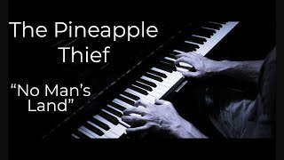 The Pineapple Thief - No Man's Land (Cover)