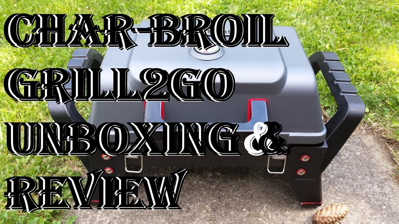 Char Broil Tru Infrared Gas Grill Review Grill2go X200 Portable Propane
