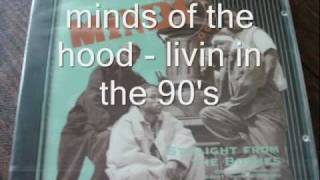 minds of the hood - livin in the 90